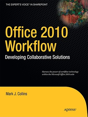 Office 2010 Workflow By Collins, Mark J.